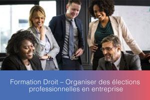 Formation – Organiser des élections professionnelles en entreprise