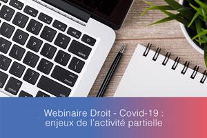 Webinaire – Covid-19 : enjeux de l'activité partielle