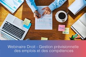 Webinaire-Droit—Gestion-prévisionnelle-des-emplois-et-des-compétences