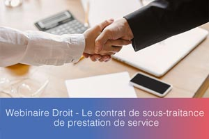 Webinaire-Droit—Le-contrat-de-sous-traitance-de-prestation-de-service