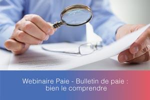 Webinaire – Bulletin de paie : bien le comprendre