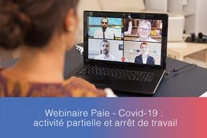 Webinaire – Covid-19 : activité partielle et arrêt de travail