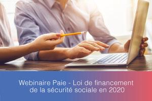 Webinaire – Loi de financement de la sécurité sociale en 2020